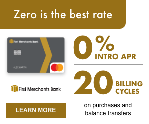 Learn about First Merchants 0% APR Credit Card